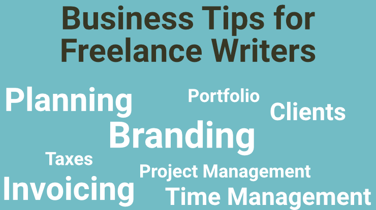 Business Tips for Freelance Writers
